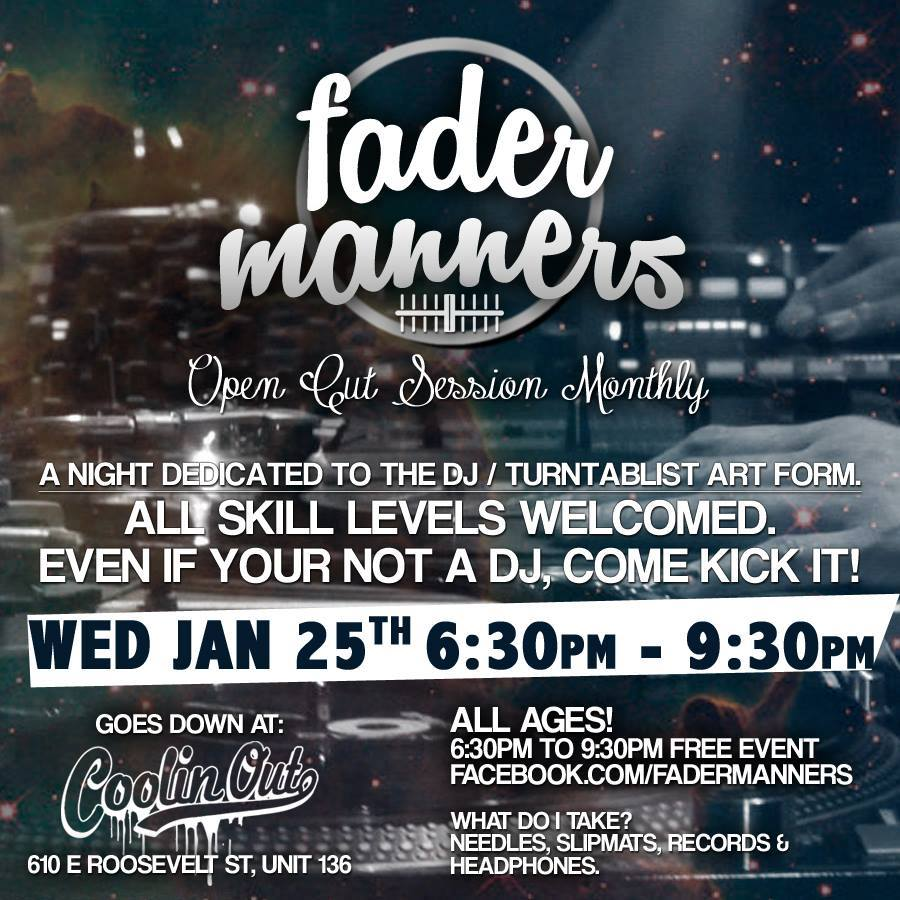Fader Manner Monthly Is Jan 25th @ The Coolin Out Shop