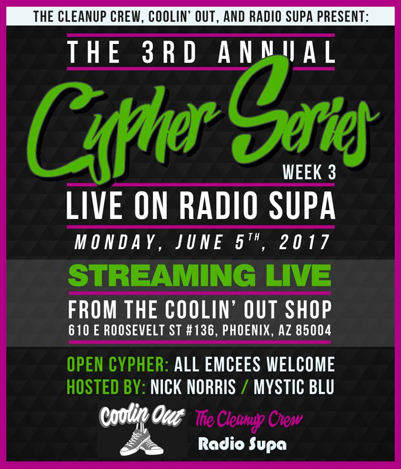 Week 3 Clean Up Crew's Cypher Series Tonight At Coolin Out Shop