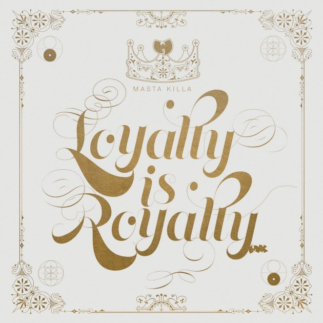"Masta Killa ""Loyalty is Royalty"" LP 